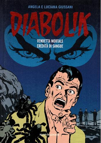 Diabolik gli anni del terrore N14, Vendetta mortale – Eredità di sangue, Angela e Luciana Giussani