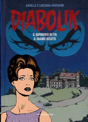 Diabolik gli anni del terrore N11, Il rapimento di Eva – Il grande ricatto,  Angela e Luciana Giussani