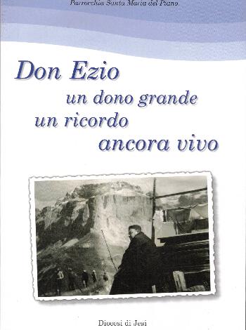 Don Ezio un dono grande un ricordo ancora vivo, Parrocchia Santa Maria del Piano