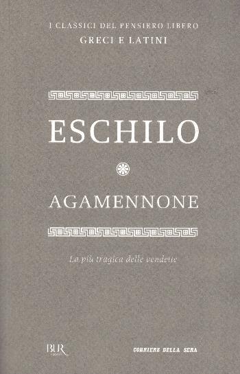Agamennone, Eschilo