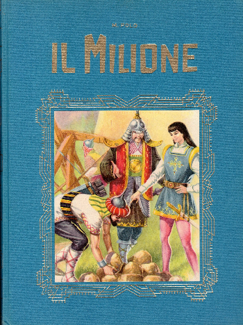 Il Milione, Marco Polo