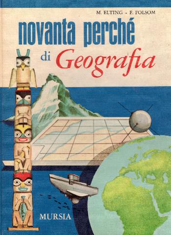 Novanta perché di Geografia, M. Elting – F. Folsom