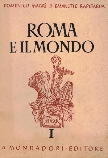 Roma e il mondo Vol I, D. Magrì – E. Rapisarda