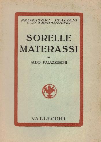 Sorelle Materassi, Aldo Palazzeschi