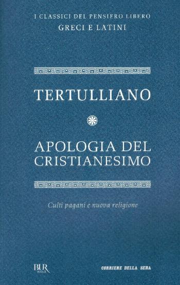 Apologia del cristianesimo, Tertulliano