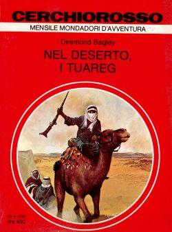 Nel deserto, i Tuareg. Cerchiorosso mensile Mondadori Avventura, Desmond Bagley