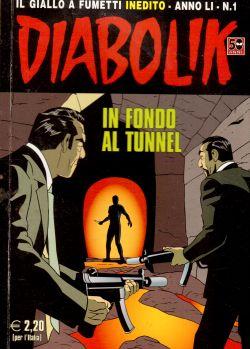 Diabolik inedito n. 1, In fondo al tunnel, A. e L. Giussani, S. Zaniboni, E. Facciolo