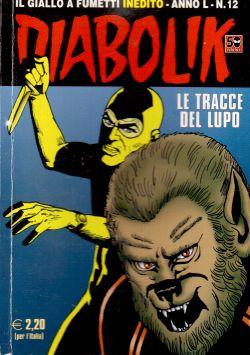 Diabolik inedito n. 12, Le tracce del lupo, A. e L. Giussani, S. Zaniboni, E. Facciolo