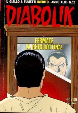 Diabolik inedito n. 12, Fermate la ghigliottina!, A. e L. Giussani, S. Zaniboni, E. Facciolo