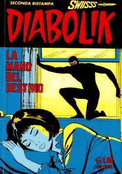 Diabolik n. 150, La mano del destino, A. e L. Giussani, S. Zaniboni, E. Facciolo