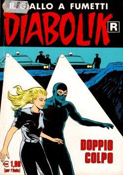 Diabolik n. 537, Doppio Colpo, A. e L. Giussani, S. Zaniboni, E. Facciolo