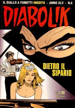 Diabolik Inedito n. 6, Dietro il sipario, A. e L. Giussani, S. Zaniboni, E. Facciolo