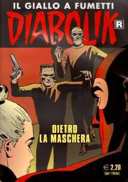 Diabolik n. 644, Dietro la maschera, A. e L. Giussani, S. Zaniboni, E. Facciolo