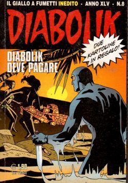 Diabolik Inedito n. 8, Diabolik deve pagare, A. e L. Giussani, S. Zaniboni, E. Facciolo