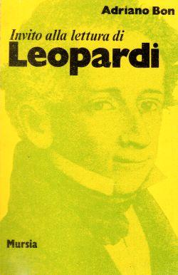 Invito alla lettura di Leopardi, Adriano Bon