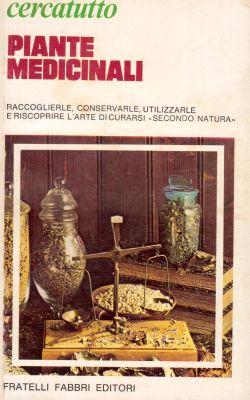 Cercatutto, Piante medicinali, AA. VV.