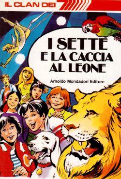 Il clan dei 7. I sette e la caccia al leone, Enid Blyton