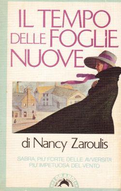 Il tempo delle foglie nuove, Nancy Zaroulis