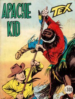 Tex n. 165. Apache Kid, Gialuigi Bonelli, Aurelio Galleppini