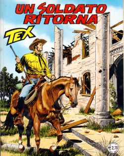 Tex n. 566. Un soldato ritorna, Gialuigi Bonelli, Aurelio Galleppini