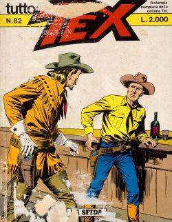 Tutto Tex n. 82. La Sfida, Gialuigi Bonelli, Aurelio Galleppini