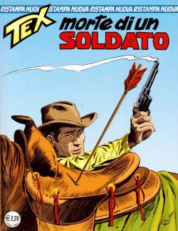 Tex n. 89 Nuova Ristampa. Morte di un soldato, Gialuigi Bonelli, Aurelio Galleppini