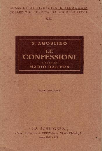 Le Confessioni a cura di Mario Dal Pra, S. Agostino