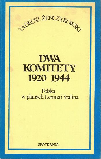 DWA Komitety 1920-1944, Tadeus Zenczykowski