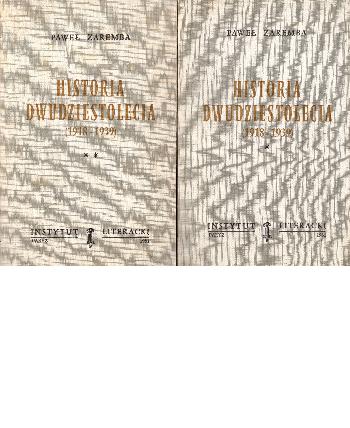 Historia Dwudziestolecia (1918-1939) Vol I-II, Pawel Zaremba