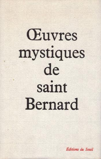 Oeuvres mystiques, Saint Bernard