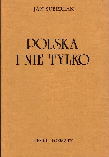 Polska i nie tylko, Jan Suberlak