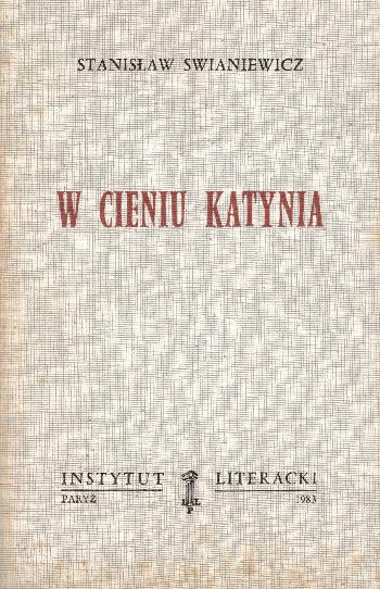 W Cieniu Katynia, Stanislaw Swianiewicz