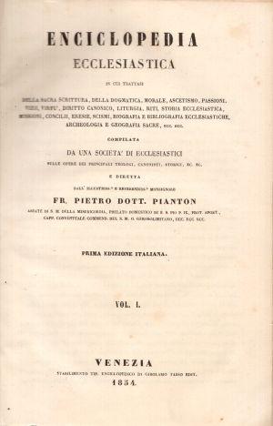 Enciclopedia Ecclesiastica Vol. I,Fr. Pietro Dott. Pianton