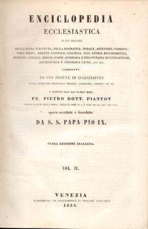 Enciclopedia Ecclesiastica Vol. IV,  Fr. Pietro Dott. Pianton