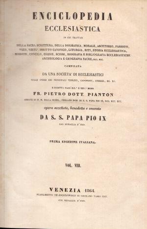 Enciclopedia Ecclesiastica Vol. VIII, Fr. Pietro Dott. Pianton