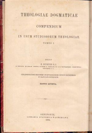 Theologiae dogmaticae compendium in usum studiosorum theologiae Tomus I, H. Hurter S.J.