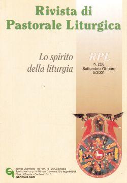Rivista di Pastorale Liturgica n. 228, AA. VV.