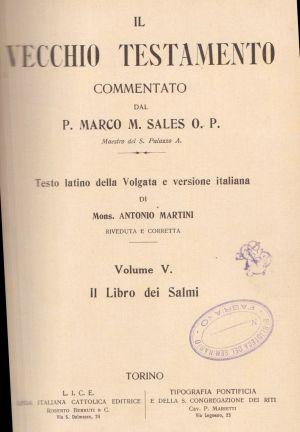 La Sacra Bibbia, il Vecchio Testamento volume V. Il libro dei Salmi,  P. Marco M. Sales O. P.