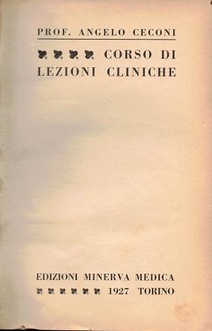 Corso di lezioni cliniche, Prof. Angelo Ceconi