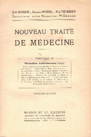 Nouveau traite de medicine fascicule III : Maladies infecieuses, G.H. Roger, F. Widal, P.J. Teissier