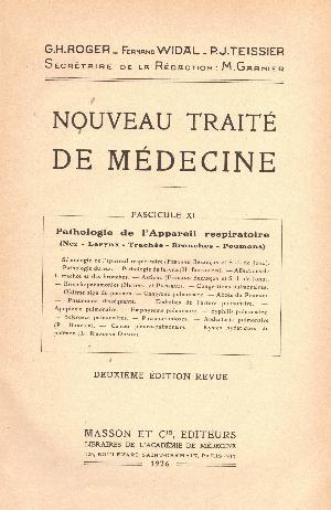 Nouveau traite de medicine fascicule XI : Appareil respiratoire, G.H. Roger, F. Widal, P.J. Teissier