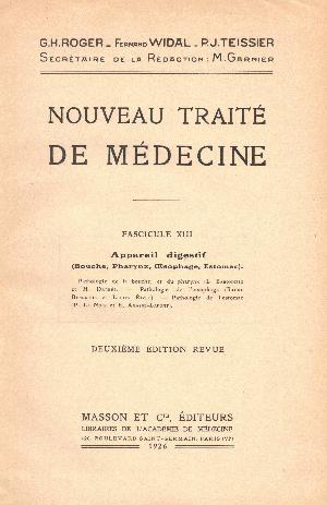 Nouveau traite de medicine fascicule XIII : Appareil diogestif, G.H. Roger, F. Widal, P.J. Teissier