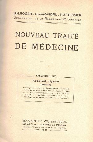 Nouveau traite de medicine fascicule XIV : Appareil digestif, G.H. Roger, F. Widal, P.J. Teissier
