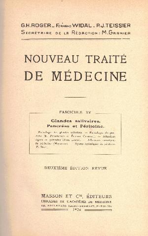 Nouveau traite de medicine fascicule XV : Glandes salivaires. Pancreas et Peritoine, G.H. Roger, F. Widal, P.J. Teissier