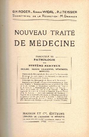 Nouveau traite de medicine fascicule XX : Pathologie du systeme nerveux, G.H. Roger, F. Widal, P.J. Teissier