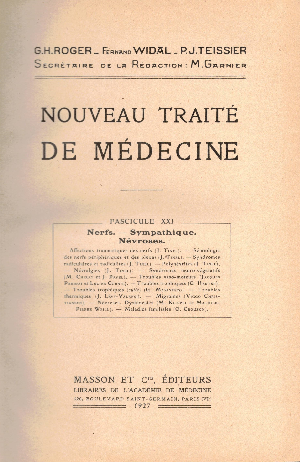 Nouveau traite de medicine fascicule XXI : Nerfs – Sympathique. Nevroses, G.H. Roger, F. Widal, P.J. Teissier