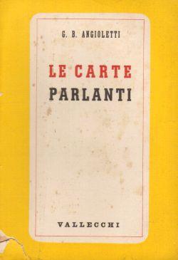 Le carte parlanti, G. B. Angioletti