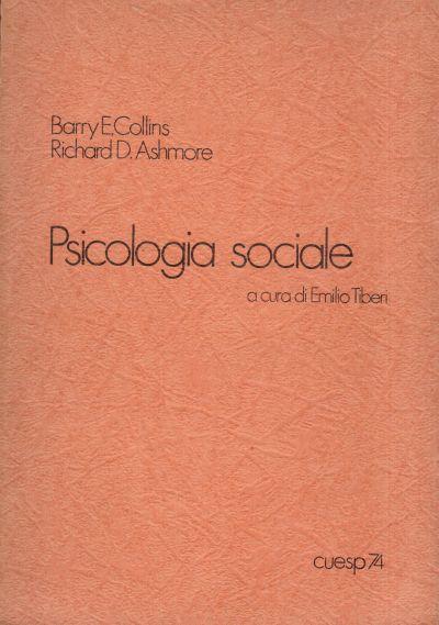 Psicologia sociale, Barry E. Collins – Richerd D. Ashmore