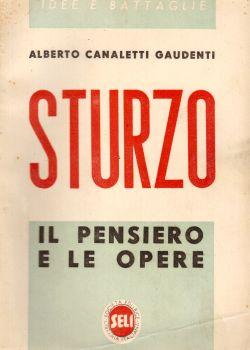 Sturzo. Il pensiero e le opere, Alberto Canaletti Gaudenti