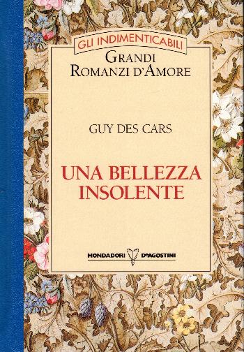 Una bellezza insolente, Guy Des Cars